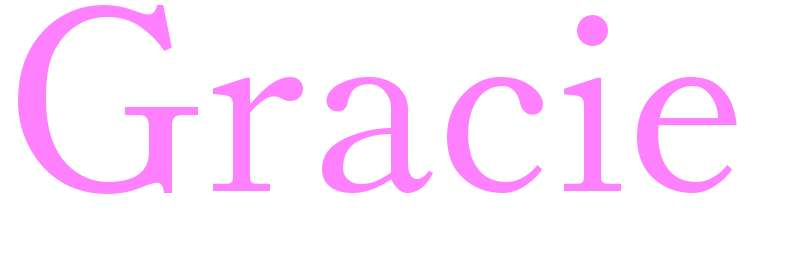 Gracie - girls name