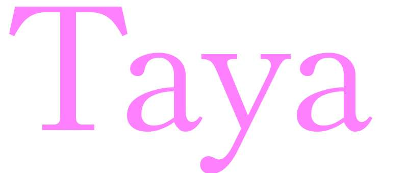 Taya - girls name